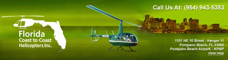Florida Helicopter Schools, Trainings, Tours, Photography, Rentals